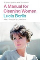 Manual for cleaning women | Lucia Berlin |