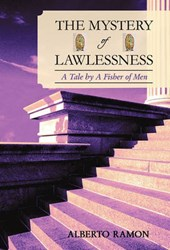 The Mystery of Lawlessness