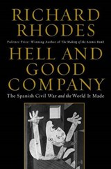 Hell and Good Company | Richard Rhodes | 9781451696219