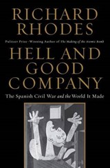 Hell and Good Company | Richard Rhodes | 9781451696226