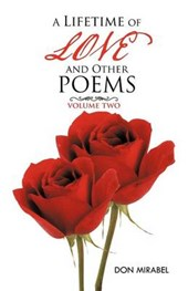 A Lifetime of Love and Other Poems: Volume Two