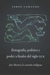 Etnografia, politica y poder a finales del siglio XIX