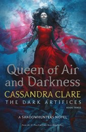 Dark artifices (03): queen of air and darkness
