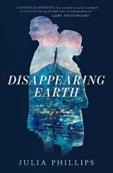 Disappearing Earth | Julia Phillips |