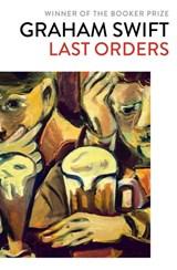 Last orders | Graham Swift |