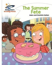 Reading Planet - The Summer Fete - White: Comet Street Kids