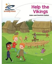 Reading Planet - Help the Vikings - White: Comet Street Kids