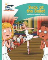 Reading Planet - Back at the Ballet - Turquoise: Comet Street Kids