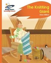 Reading Planet - The Knitting Giant - Orange: Rocket Phonics