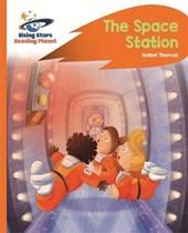 Reading Planet -The Space Station - Orange: Rocket Phonics