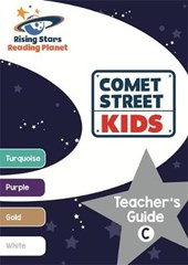Reading Planet Comet Street Kids Teacher's Guide C (Turquoise - White)
