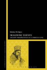 Imagining Xerxes | Emma Bridges |