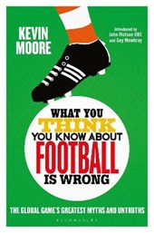 What You Think You Know About Football is Wrong