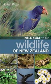 Field Guide to the Wildlife of New Zealand