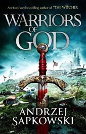 The hussite trilogy (02): warriors of god
