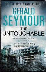 The Untouchable | Gerald Seymour | 9781473611412