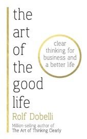 Art of the good life