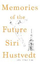 Memories of the future | Siri Hustvedt | 9781473694422