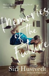 Memories of the future | Siri Hustvedt |