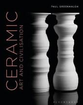 Ceramic, Art and Civilisation