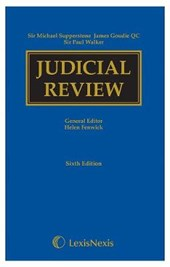 Supperstone, Goudie & Walker: Judicial Review Sixth edition