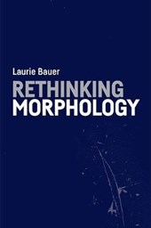 Rethinking Morphology