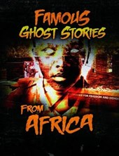 Famous Ghost Stories from Africa