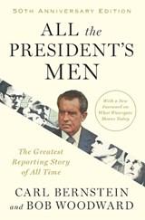 All the President's Men   Bernstein, Carl ; Woodward, Bob  