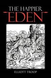 The Happier Eden