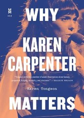 Why Karen Carpenter Matters