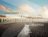 Voyag Institute's Roadmap for a Christ-Centered Journey