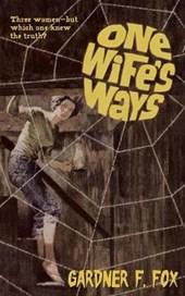 One Wife's Ways