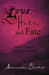 Love, Hate, and Fate