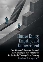 Elusive Equity, Empathy, and Empowerment