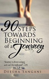 90 Steps Towards Beginning of a Journey