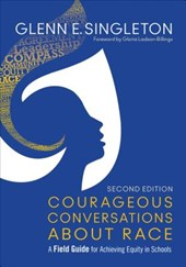 Courageous Conversations About Race
