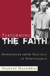 Performing the Faith