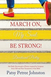 March On, My Soul; Be Strong!