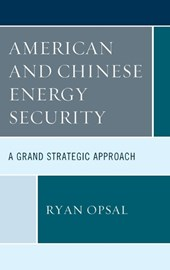 American and Chinese Energy Security