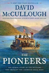 Pioneers: the heroic story of the settlers who brought the american ideal west
