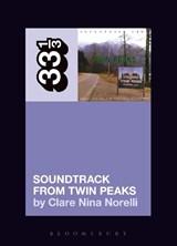 Angelo Badalamenti's Soundtrack from Twin Peaks   Norelli, Clare Nina (independent Scholar, Australia)  