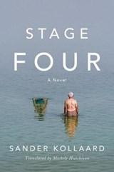 Stage Four: A Novel | Sander Kollaard&, Michel Hutchison (translator) |