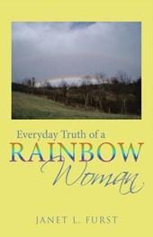 Everyday Truth of a Rainbow Woman
