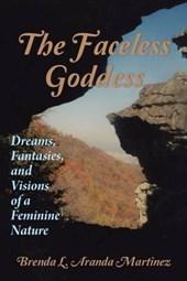 The Faceless Goddess
