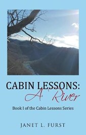Cabin Lessons: a River