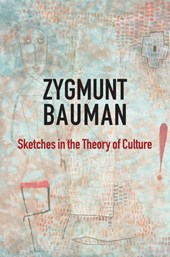Sketches in the Theory of Culture
