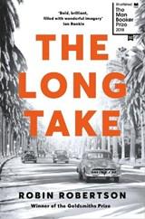 Long take | Robin Robertson |