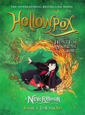 Nevermoor (03): hollowpox