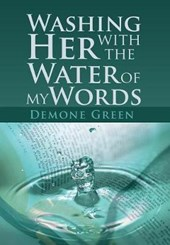 Washing Her with the Water of My Words
