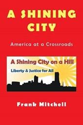 A Shining City